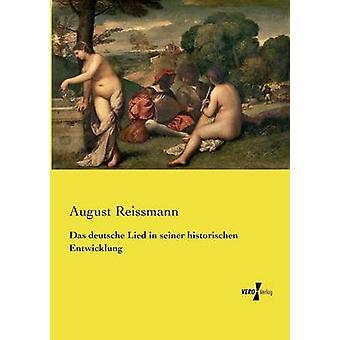 Das deutsche Lied in seiner historischen Entwicklung by Reissmann & August