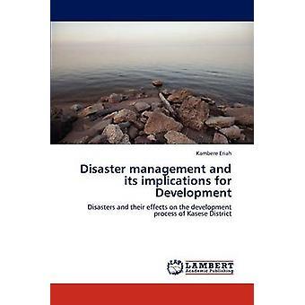 Katastrofehåndtering og dens implikasjoner for utvikling av Eriah & Kambere