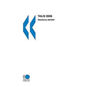 TALIS 2008 Technical Report by OECD Publishing