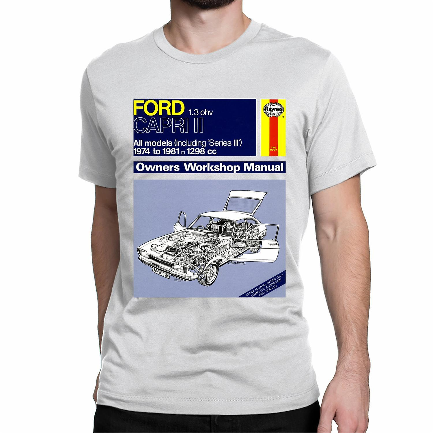 Official Haynes Manual Unisex T-shirt FORD 1.3ohv CAPRI II 1974 to 81. 1298cc Owners Workshop Manual
