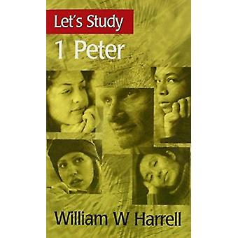 Let's Study I Peter by William Harrell - 9780851518688 Book