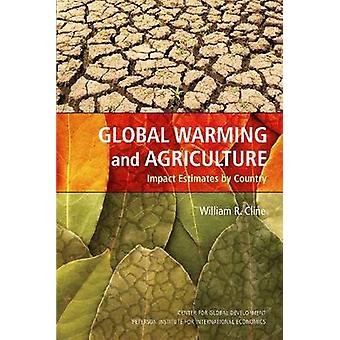 Global Warming and Agriculture - Impact Estimates by Country by Willia