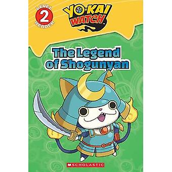 Legend of Shogunyan - the (Yo-Kai Watch Reader #2) by Scholastic - 97