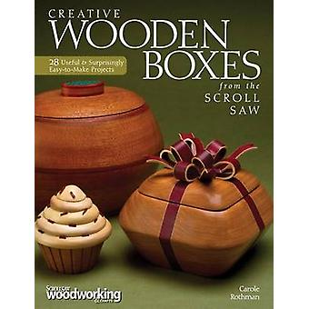 Creative Wooden Boxes from the Scroll Saw - 28 Useful & Surprisingly E