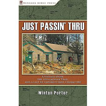 Just Passin' Thru - A Vintage Store - the Appalachian Trail - and a Ca