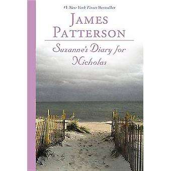 Suzanne's Diary for Nicholas by James Patterson - 9780446679596 Book