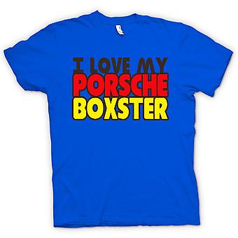 Womens T-shirt - I Love My Porsche Boxter - Car Enthusiast