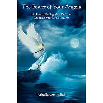The Power of Your Angels by Isabelle Von Fallois