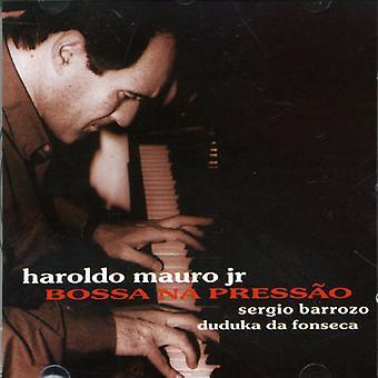 Haroudo Mauro Jr. - importation USA Bossa Na Pressao [CD]