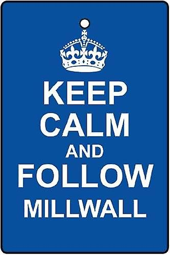 Keep Calm And Follow Millwall Car Air Freshener