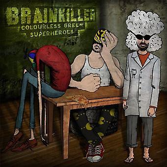 Brainkiller - farveløs grønne superhelte [Vinyl] USA importerer