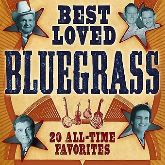 Mest elskede Bluegrass: 20 All-Time foretrukne - Best-Loved Bluegrass: 20 All-Time foretrukne [CD] USA import