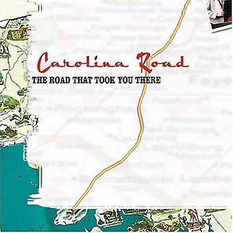 Carolina Road - Road That Took You There [CD] USA import