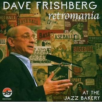 Dave Frishberg - Retromania: På the Jazz bageri [CD] USA import