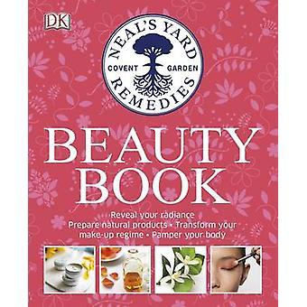 Neals Yard Schönheit Buch von DK - 9780241183915 Buch