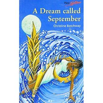 A Dream Called September by Christine Botchway - 9780333658802 Book