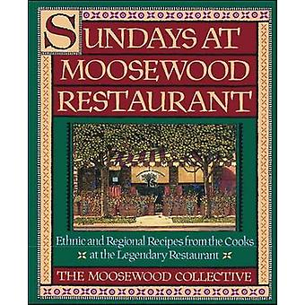 Sundays at Moosewood Restaurant - Ethnic and Regional Recipes from the