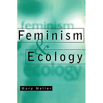 Feminism and Ecology by Mary Mellor - 9780745614182 Book