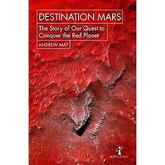 Destination Mars by Andrew May - 9781785782251 Book