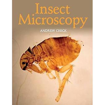 Microscopia dell'insetto da Andrew Chick - 9781785002014 libro