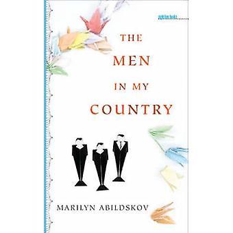 The Men in My Country by Marilyn Abildskov - Patricia Hampl - Carl H.