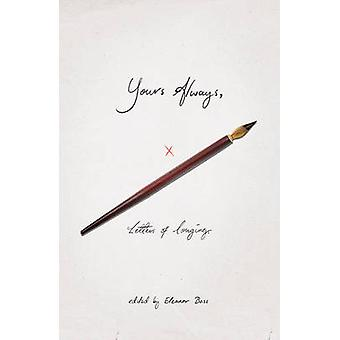Yours Always - Letters of Longing by Eleanor Bass - 9781785781681 Book