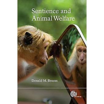 Sentience and Animal Welfare by Donald M. Broom - 9781780644042 Book