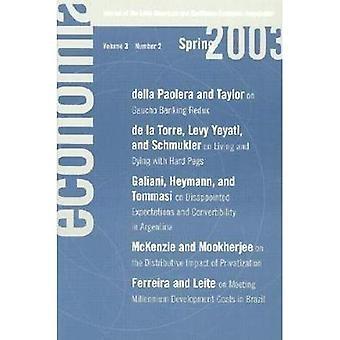 Economia: Spring 2003: Journal of the Latin American and Caribbean Economic Association (Economo�a)