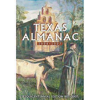 Texas Almanac 2006-2007: Sesquicentennial Edition, 1857-2007