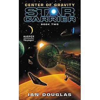 Center of Gravity Center of Gravity: Star Carrier: Book Two Star Carrier: Book Two