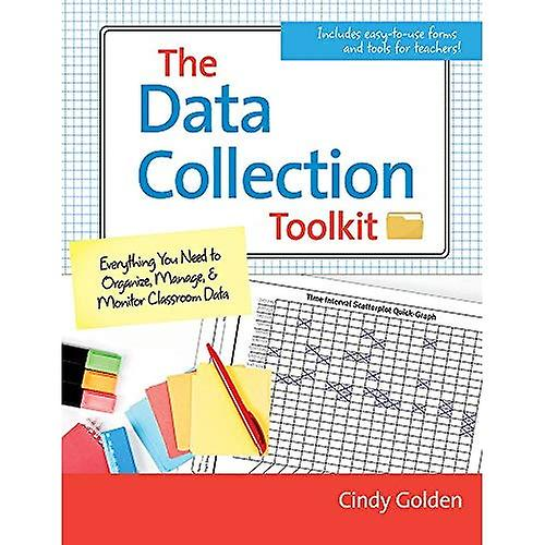 The Data Collection Toolkit  Everything You Need to Organize, Manage, and Monitor Classroom Data