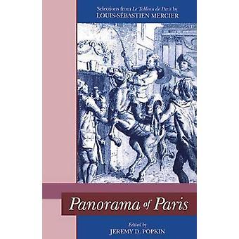 Panorama of Paris Selections from Tableau de Paris by Popkin & Jeremy