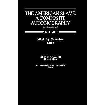 سرد سلافيميسيسبي الأمريكية الجزء 3 الملحق ser. 1. المجلد 8 من روك