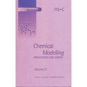 Chemical Modelling Applications and Theory Volume 3 by Moore & E A