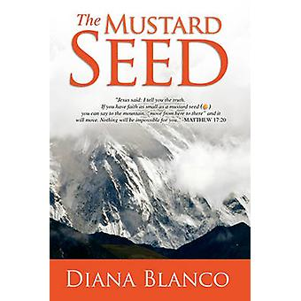 The Mustard Seed by Blanco & Diana