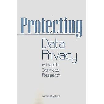 Protecting Data Privacy in Health Services Research