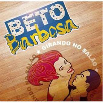 Beto Barbosa - Girando No Salao [CD] USA import