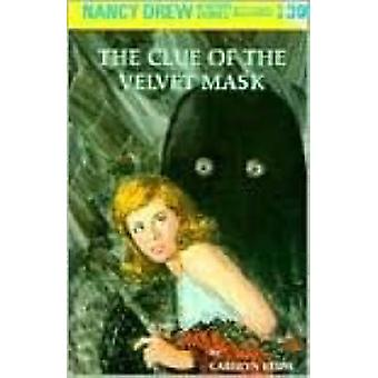 Clue of the Velvet Mask by C. Keene - 9780448095301 Book