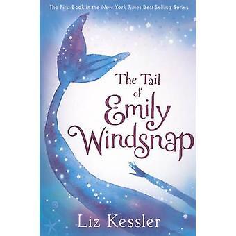 The Tail of Emily Windsnap by Liz Kessler - Sarah Gibb - 978060625544