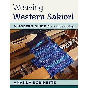 Weaving Western Sakiori - A Modern Guide for Rag Weaving by Weaving We