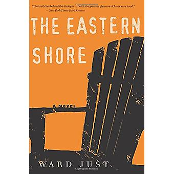 The Eastern Shore by Ward Just - 9781328745576 Book
