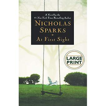 At First Sight by Nicholas Sparks - 9780446578776 Book