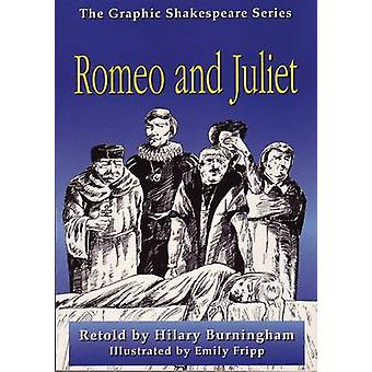 Romeo and Juliet by Hilary Burningham - 9781783220175 Book