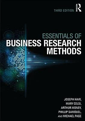 The Essentials of Affaires Research Methods by Hair Jr. & Joe F.