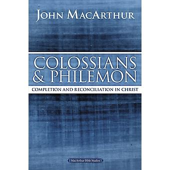 Colossians and Philemon (MacArthur Bible Studies) (Paperback) by Macarthur John F.
