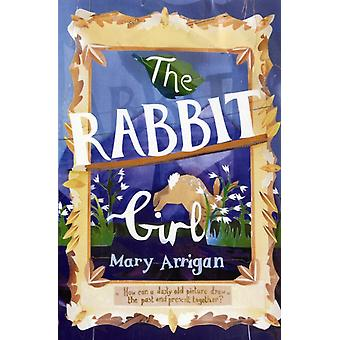 The Rabbit Girl (Paperback) by Arrigan Mary