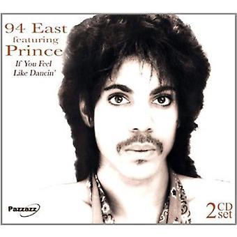 94 øst - hvis du føler som Dancin ' [CD] USA importerer