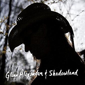 Glenn Alexander - Glenn Alexander & Shadowland [CD] USA import