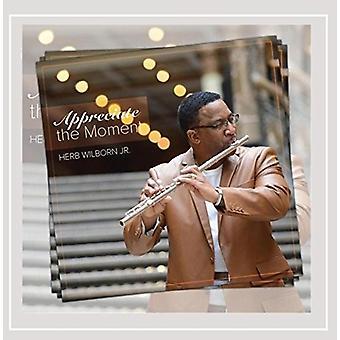 Jr. Herb Wilborn - schätzen den Moment [CD] USA Import