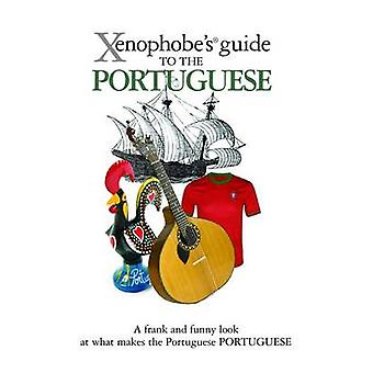 The Xenophobes Guide to the Portuguese by Matthew Hancock